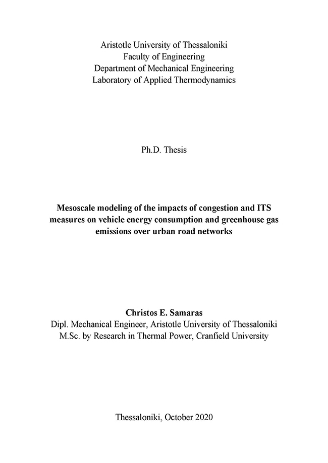Mesoscale Modeling Of The Impacts Of Congestion And ITS Measures On Vehicle Energy Consumption And Greenhouse Gas Emissions Over Urban Road Networks